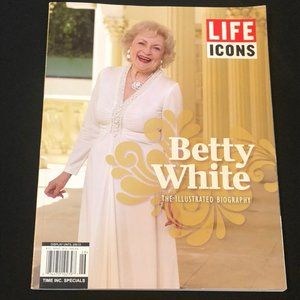 Other - LIFE Icons Betty White Illustrated Biography